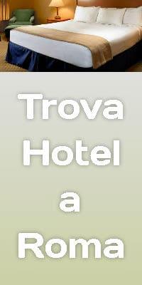 I quartieri di Roma dove trovare un hotel dove dormire